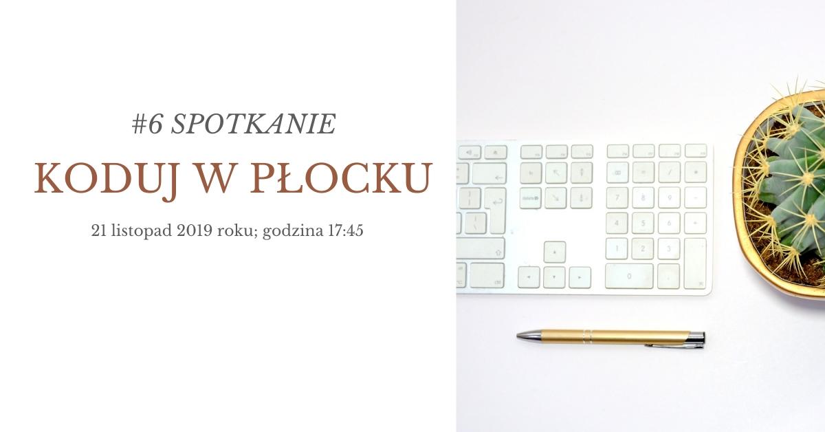 #6 spotkanie Koduj w Płocku